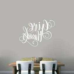 Give Thanks Script Wall Decal - Kitchen, Dining, Thanksgivin